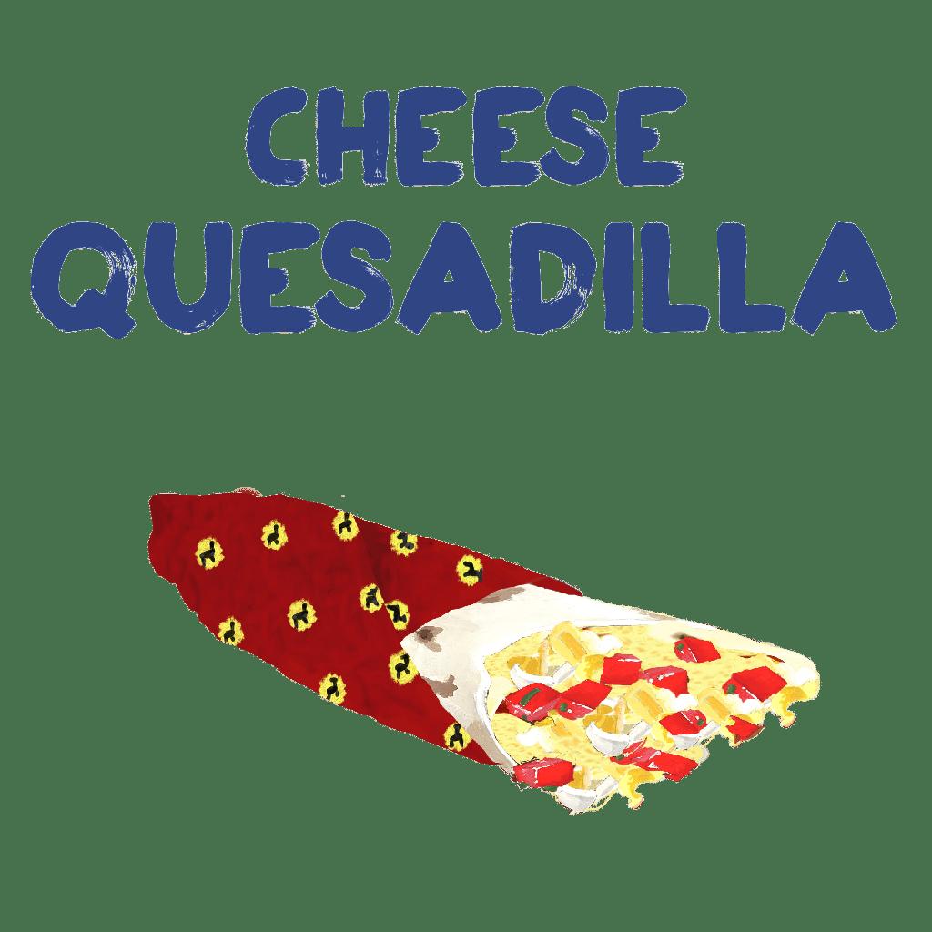 <H1>Velká pšeničná tortila zapečená se sýrem. Podáváme se zakysanou smetanou a salsou dle Vašeho výběru.